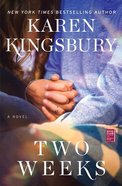 Two Weeks: A Novel (Baxter Family Series) Paperback