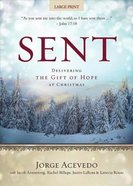 Delivering the Gift of Hope At Christmas (Large Print) (Sent Advent Series) Paperback