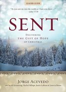 Delivering the Gift of Hope At Christmas (Leader Guide) (Sent Advent Series) Paperback