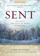 Delivering the Gift of Hope At Christmas (Youth Study Book) (Sent Advent Series) Paperback