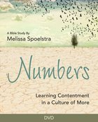 Numbers - Women's Bible Study DVD: Learning Contentment in a Culture of More DVD