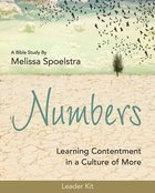 Numbers - Women's Bible Study: Learning Contentment in a Culture of More (Leader Kit) Pack