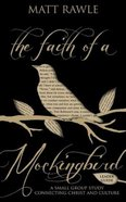 The Faith of a Mockingbird (Leader Guide) (Pop In Culture Series) Paperback