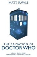 The Salvation of Doctor Who (Pop In Culture Series) Paperback