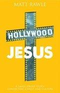 Hollywood Jesus (Pop In Culture Series) Paperback