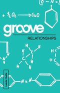 Relationships (Leader Guide) (Groove Series) Paperback