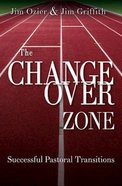 The Changeover Zone Paperback