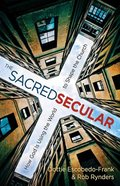 The Sacred Secular Paperback
