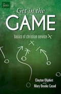 Get in the Game (Group Member Book) Paperback