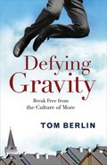 Defying Gravity Participant's Study Book Paperback