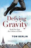 Defying Gravity (Leader Guide) Paperback