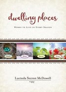 Dwelling Places Paperback