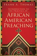 Introduction to African American Preaching Paperback
