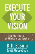 Execute Your Vision Paperback