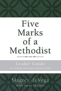 Five Marks of a Methodist: Includes Participant Character Guide (Leader Guide) Paperback