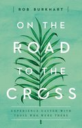 On the Road to the Cross Paperback