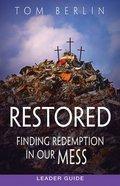 Restored (Leader Guide) Paperback