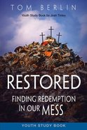 Restored (Youth Study Book) Paperback