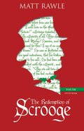 The Redemption of Scrooge (Youth Study Book) Paperback