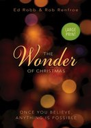 The Wonder of Christmas (Large Print) Paperback