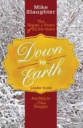 Down to Earth (Leader Guide) Paperback