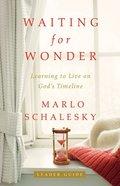 Waiting For Wonder (Leader Guide) Paperback