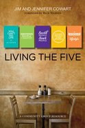 Living the Five (Participant And Leader Guide) Paperback