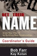 Get Their Name (Coordinator's Guide) Paperback