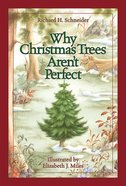 Why Christmas Trees Aren't Perfect Hardback