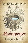 Motherprayer Hardback