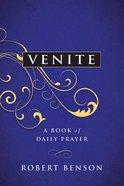 Venite: A New Book of Daily Prayer Paperback