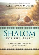 Shalom For the Heart Paperback