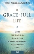 A Grace-Full Life: A Study on the Wonder of God's Grace (Dvd) DVD