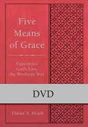 Five Means of Grace Experience God's Love the Wesleyan Way (Wesley Discipleship Path Series) DVD