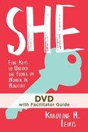 She: Five Keys to Unlock the Power of Women in Ministry (Dvd & Facilitator Guide) DVD