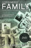 God's Messy Family - Finding Your Place When Life Isn't Perfect (The Connected Life Series) DVD