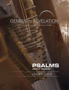 Psalms : A Comprehensive Verse-By-Verse Exploration of the Bible (Leader Guide) (Genesis To Revelation Series) Paperback