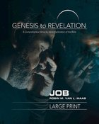 Job : A Comprehensive Verse-By-Verse Exploration of the Bible (Participant Book, Large Print) (Genesis To Revelation Series) Paperback