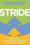 Stride: Creating a Discipleship Pathway For Your Church Paperback