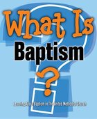 What is Baptism? Paperback