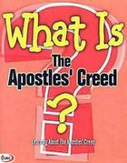 What is the Apostles' Creed?: Learning About the Apostles' Creed Paperback