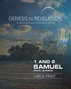 1&2 Samuel : A Comprehensive Verse-By-Verse Exploration of the Bible (Participant Book, Large Print) (Genesis To Revelation Series) Paperback