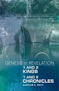1&2 Kings, 1&2 Chronicles : A Comprehensive Verse-By-Verse Exploration of the Bible (Participant Book) (Genesis To Revelation Series) Paperback