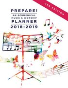 Prepare! 2018-2019 Ceb Edition: An Ecumenical Music & Worship Planner Spiral