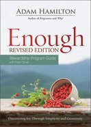 Enough Stewardship: Discovering Joy Through Simplicity and Generosity (Program Guide With Flash Drive) Paperback