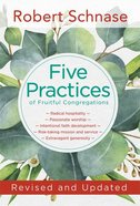Revised and Updated (Five Practices Of Fruitful Series) Paperback