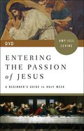 Entering the Passion of Jesus: A Beginner's Guide to Holy Week (Dvd) DVD
