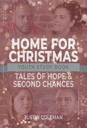 Home For Christmas: Tales of Hope and Second Chances (Youth Study Book) Paperback