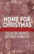 Home For Christmas: Tales of Hope and Second Chances Paperback