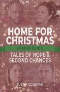 Home For Christmas: Tales of Hope and Second Chances (Leader Guide) Paperback